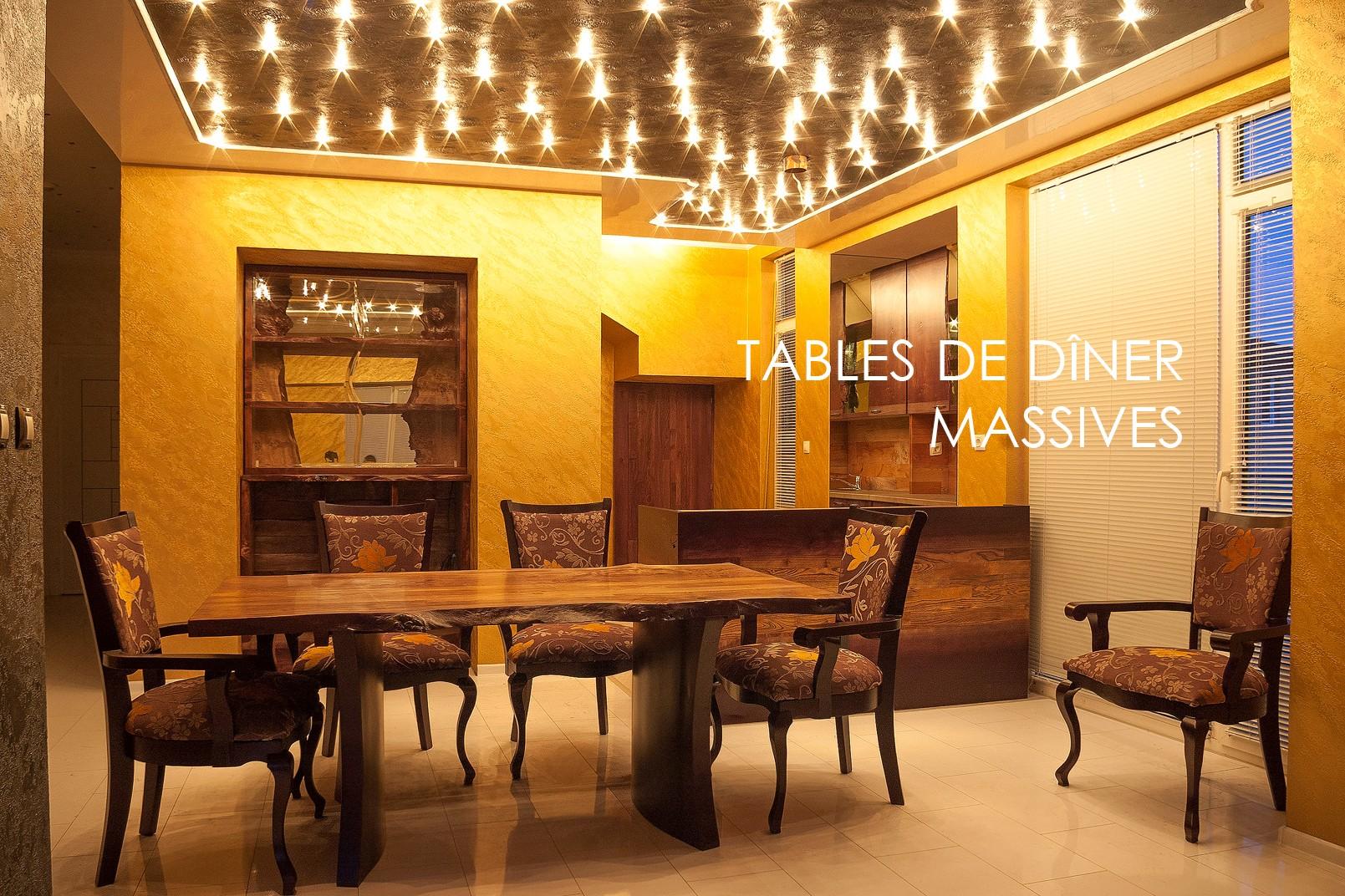 Tables de dîner massives